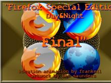"""Firefox SpecialEd. Final Day&Night""Animated"